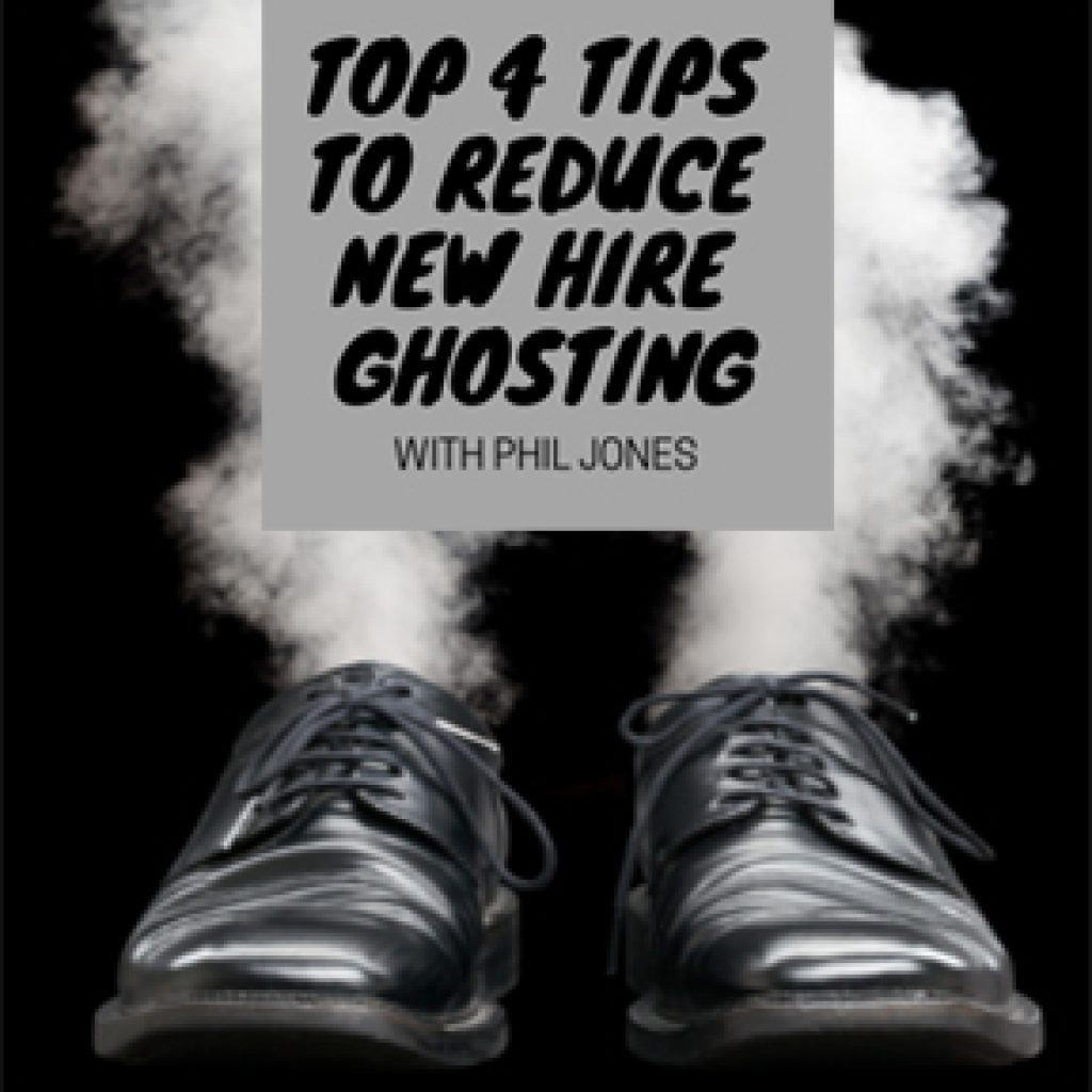 Top 4 Tips to Reduce New Hire Ghosting