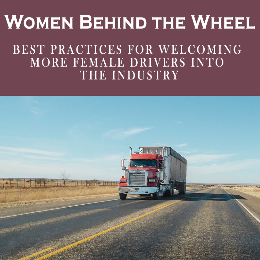 Women Behind the Wheel: Best Practices for Welcoming More Female Drivers Into the Industry